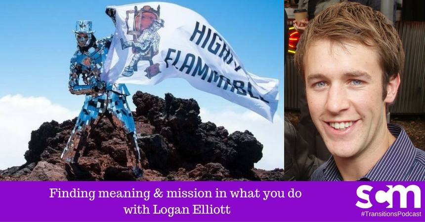 TRANSITIONS 010:  Finding meaning and mission in what you do with Logan Elliott