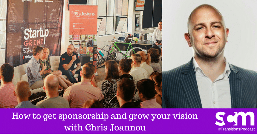 Transitions 011: How to get sponsorship and grow your vision with Chris Joannou