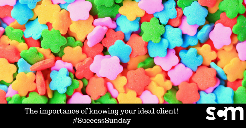 The importance of identifying your ideal client! #successSunday