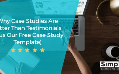 Why Case Studies Are Better Than Testimonials (Plus Our Free Case Study Template)