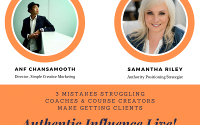 3 Mistakes Struggling Coaches & Course Creators Make Getting Clients with Samantha Riley | Authentic Influence Live