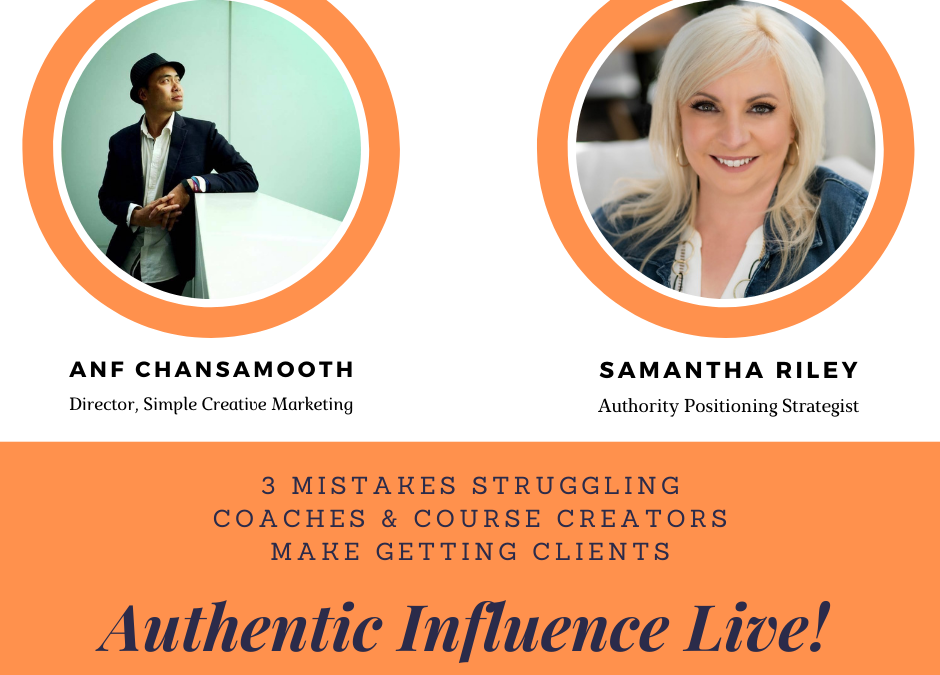 001-Authentic Influence Live - samantha riley
