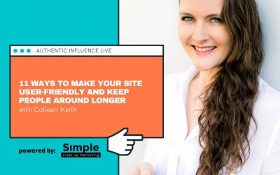 10 Ways To Make Your Site User-friendly and Keep People Around Longer with Colleen Keith