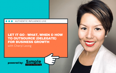 Let It Go – What, When & How to Outsource (Delegate) for Business Growth